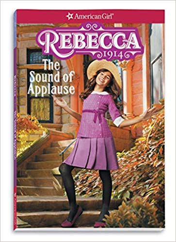 Rebecca The Sound of Applause American Girl Historical Characters book cover art