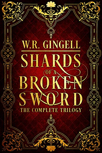 Shards of a Broken Sword Trilogy book cover art