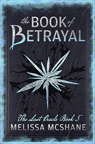 The Book of Betrayal The Last Oracle Book 5 book cover art