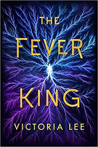 The Fever King book cover art
