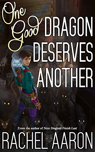 One Good Dragon Deserves Another book cover art