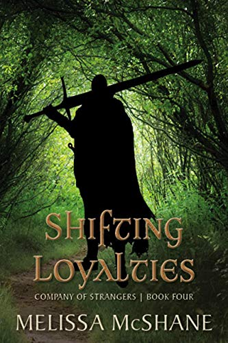 Shifting Loyalties Company of Strangers Book 4 book cover art
