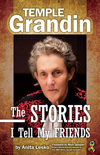 Temple Grandin The Stories I Tell My Friends book cover art