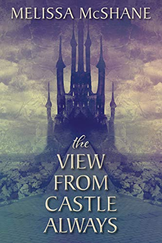 The View from Castle Always book cover art